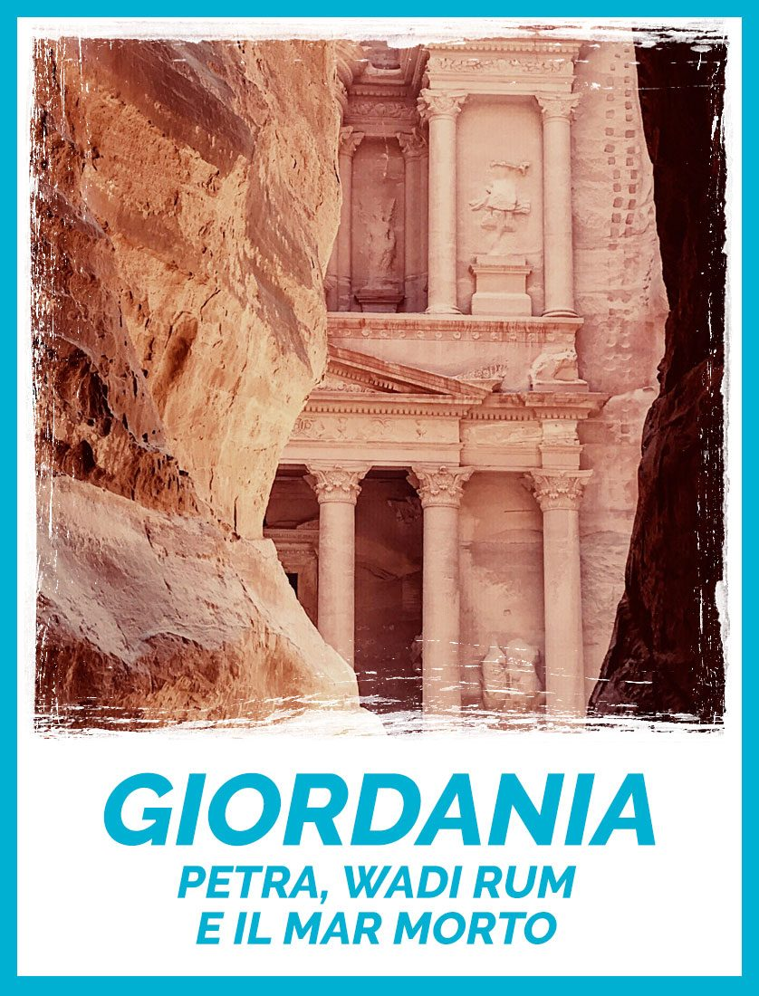 Giordania - Petra - Wadi Rum - Mar Morto